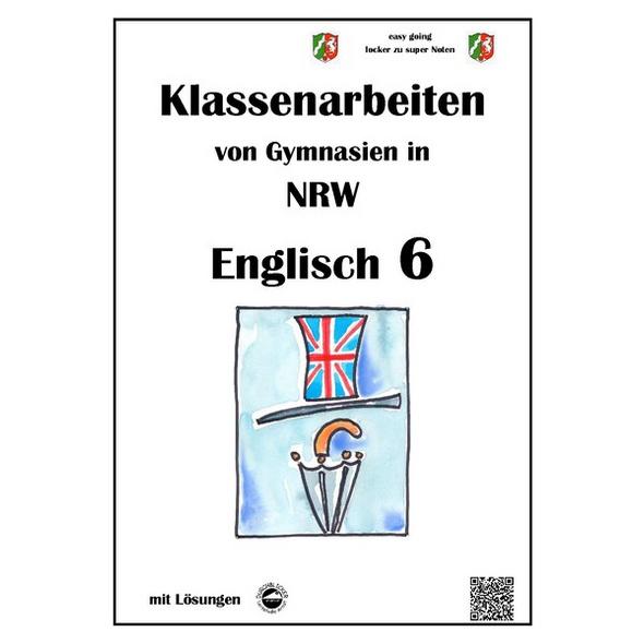 Englisch 6 - Klassenarbeiten (Green Line 2) von Gymnasien in NRW - G9 - mit Lösungen