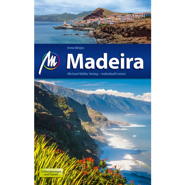 Madeira Reiseführer Michael Müller Verlag