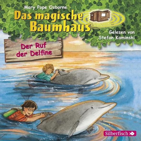 Der Ruf der Delfine (Das magische Baumhaus 9)