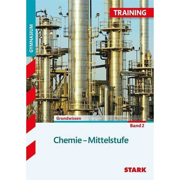 STARK Training Gymnasium - Chemie Mittelstufe Band 2